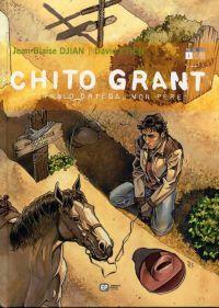 Chito Grant T1 : Pablo Ortega, mon père (0), bd chez Emmanuel Proust Editions de Djian, Etien