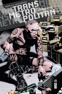 Transmetropolitan T3 : Année trois (0), comics chez Urban Comics de Ellis, Risso, Quitely, Hernandez, Dwyer, Robertson, Hitch, Eyring
