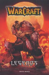 Warcraft Legends  T1, manga chez Soleil de Knaak, Kim