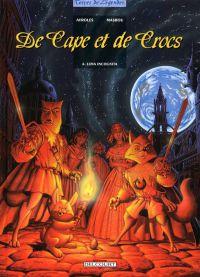 De cape et de crocs T6 : Luna incognita (0), bd chez Delcourt de Ayroles, Masbou