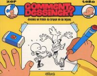 Comment dessiner : Deviens un prince du crayon en 86 leçons (0), bd chez Glénat de Zep, Tébo