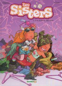 Les sisters T2 : À la mode de chez nous (0), bd chez Bamboo de Cazenove, William