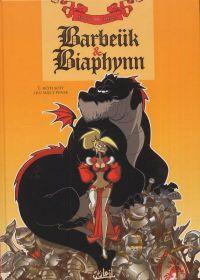 Barbeük et Biaphynn T1 : Rôti soit qui mal y pense (0), bd chez Soleil de le Roy, Alizon