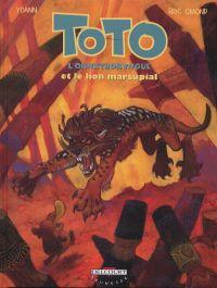 Toto l'ornithorynque T7 : Et le lion marsupial (0), bd chez Delcourt de Omond, Yoann