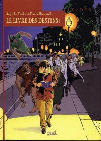 Le livre des destins T1 : Le premier pas (0), bd chez Soleil de Le Tendre, Biancarelli