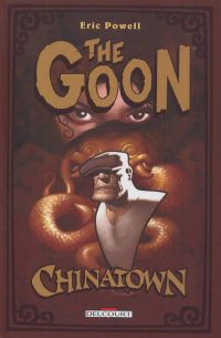 The Goon T6 : Chinatown (0), comics chez Delcourt de Powell