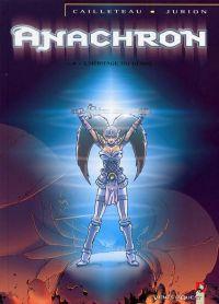 Anachron T4 : L'héritage du héros (0), bd chez Vents d'Ouest de Cailleteau, Jurion, St. Jore