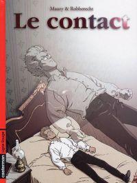 Le contact T1 : Le contact (0), bd chez Casterman de Robberecht, Maury
