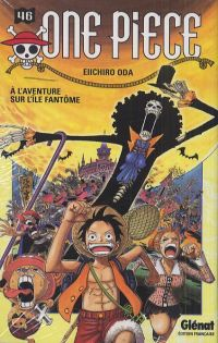 One Piece T46 : A l'aventure sur l'île fantôme (0), manga chez Glénat de Oda