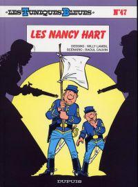 Les Tuniques bleues T47 : Les Nancy hart (0), bd chez Dupuis de Cauvin, Lambil, Léonardo