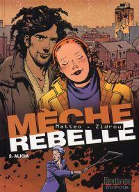 Mèche rebelle T2 : Alicia (0), bd chez Dupuis de Zidrou, Matteo, Smulkowski