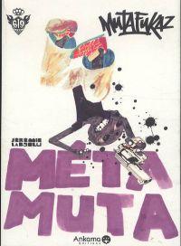 Mutafukaz - Metamuta : Les aventures métaphysiques d'Angelino (0), comics chez Ankama de Run, Labsolu