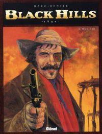 Black Hills T4 : One Eye (0), bd chez Glénat de Marc-Rénier, Bastin
