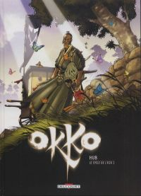 Okko – cycle 3 : Cycle de l'air, T5 : Le cycle de l'air 1 (0), bd chez Delcourt de Hub, Michalak