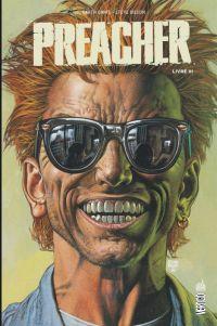 Preacher T3 : , comics chez Urban Comics de Ennis, Ezquerra, Dillon, Pugh, Rambo, Hollingsworth, Sinclair, Fabry