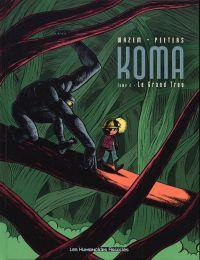 Koma T2 : Le grand trou (0), bd chez Les Humanoïdes Associés de Wazem, Peeters, Ralenti