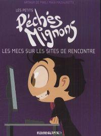 Les petits péchés mignons T1 : Les mecs sur les sites de rencontres (0), bd chez Fluide G. de Mazaurette, de Pins