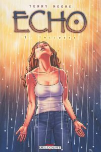 Echo T1 : Incident (0), comics chez Delcourt de Moore