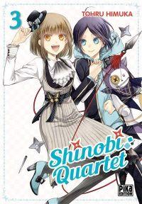 Shinobi quartet T3, manga chez Pika de Himuka