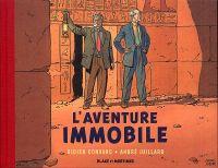 Blake & Mortimer : L'aventure immobile (0), bd chez Dargaud de Convard, Juillard