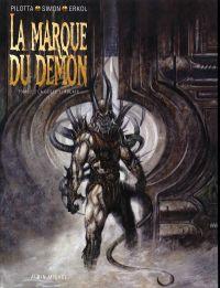 La marque du démon T1 : La geste écarlate (0), bd chez Albin Michel de Erkol, Pilotta