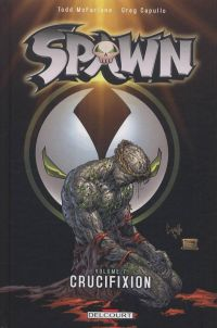 Spawn – Archives, T7 : Crucifixion (1), comics chez Delcourt de McFarlane, Capullo, Haberlin, Kemp