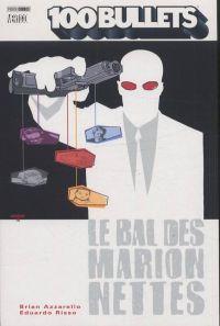 100 Bullets – Edition Softcover, T8 : Le bal des marionnettes (0), comics chez Panini Comics de Azzarello, Risso, Mulvihill, Johnson