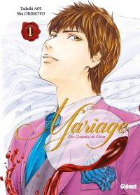 Les Gouttes de dieu - Mariage T1, manga chez Glénat de Agi, Okimoto