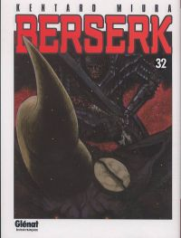 Berserk T32, manga chez Glénat de Miura