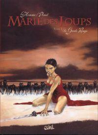 Marie des loups T1 : La garde rouge (0), bd chez Soleil de Penet, L'homme, Alquier