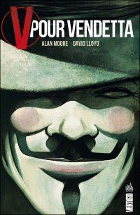 V pour Vendetta, comics chez Urban Comics de Moore, Lloyd