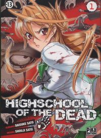 Highschool of the dead T1, manga chez Pika de Sato, Sato