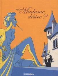 Madame désire ?, bd chez Fluide Glacial de Mardon