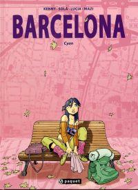 Barcelona T1 : Cyan (0), bd chez Paquet de Ruiz, Villalba, Sola Angosto, Gonzalez Hijano, Macias