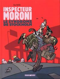 Inspecteur Moroni T3 : Le syndrome de Stockholm (0), bd chez Dargaud de Delisle