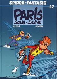 Spirou et Fantasio T47 : Paris Sous-Seine (0), bd chez Dupuis de Morvan, Munuera, Lerolle