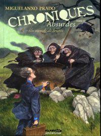 Chroniques absurdes T2 : Un monde de brutes (0), bd chez Dupuis de Prado