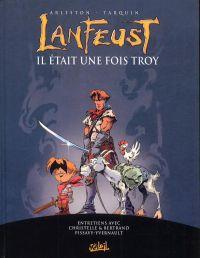 Lanfeust de Troy : Il était une fois Troy (0), bd chez Soleil de Arleston, Tarquin, Collectif
