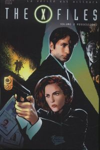 The X Files T2 : Possessions (0), comics chez Fusion Comics de Spotnitz, Moench, Denham, Badilla, Shannon