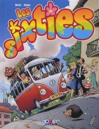 Les sixties T1, bd chez Joker de Oskar, Barzi, Léonardo