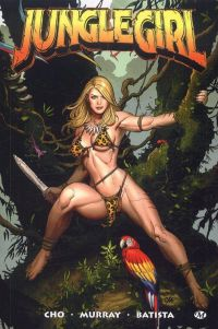 Jungle Girl T1 : Saison 1 (0), comics chez Milady Graphics de Murray, Cho, Batista, Martin jr