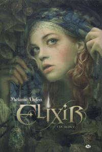 Elixir T1 : En silence (0), comics chez Milady Graphics de Delon