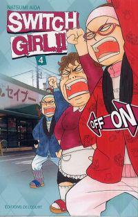 Switch girl  T4, manga chez Delcourt de Aida