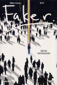 Faker : Rêves angéliques (0), comics chez Panini Comics de Carey, Jock, Loughridge