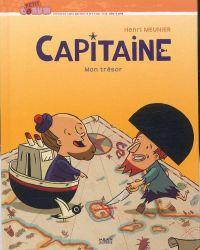Capitaine T2 : Mon trésor (0), bd chez Milan de Meunier
