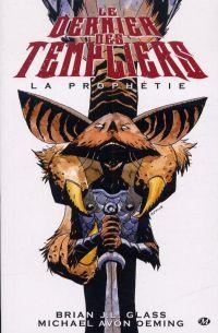 Le dernier des Templiers T1 : La prophétie (0), comics chez Milady Graphics de Glass, Oeming, Quintana