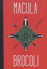 Macula Brocoli, bd chez Champaka de Alexandre, Franc