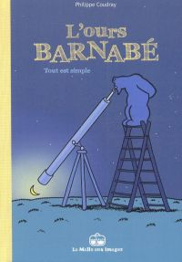 L'Ours Barnabé T12 : Tout est simple (0), bd chez La boîte à bulles de Coudray