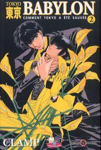 Nouvelle édition tokyo Babylon T2, manga chez Tonkam de Clamp
