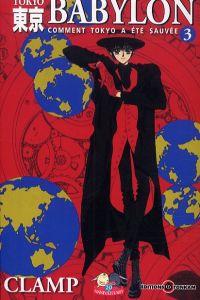 Nouvelle édition tokyo Babylon T3, manga chez Tonkam de Clamp